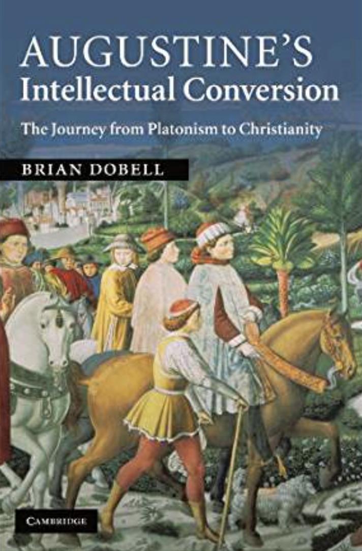 For sale: Augustine's Intellectual Conversion (Brian Dobell)